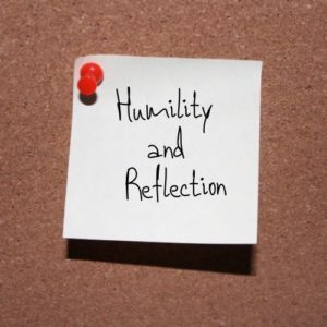 Humility and Reflection